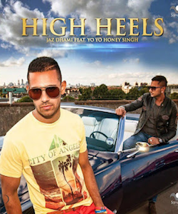 High Heels-High Heels-Honey Singh ft Jaz Dhami